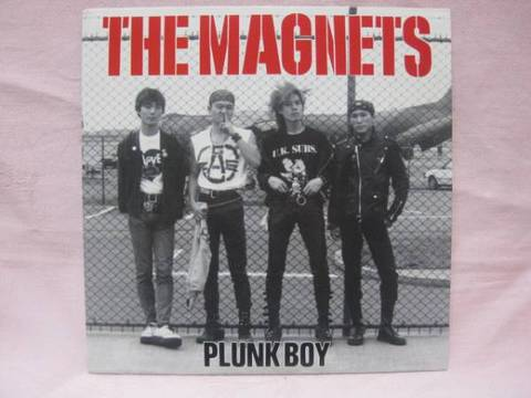 THE MAGNETS-Plunk Boy