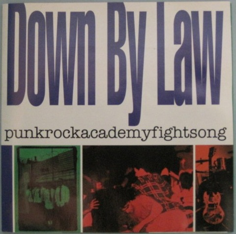Down By Law-Punkrockacademyfightsong