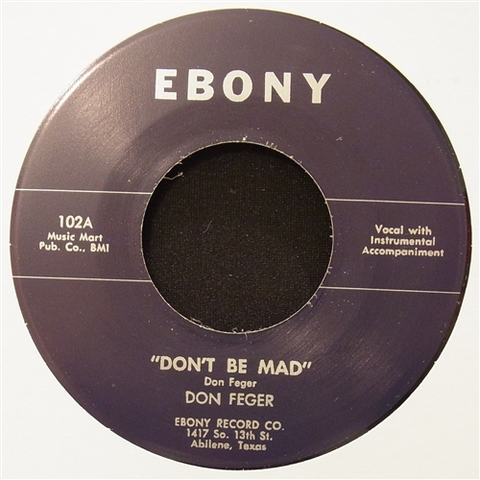 "DON FEGER / DON'T BE MAD (7"")"