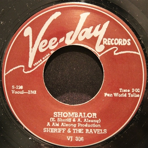 "SHERIFF & THE RAVELS / SHOMBALOR (7"")"