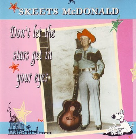 SKEETS McDONALD / DON'T LET THE STARS GET IN YOUR EYE (CD)