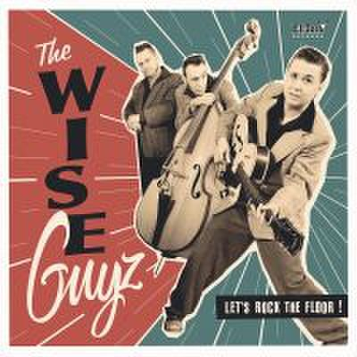 WISE GUYZ / LET'S ROCK THE FLOOR (CD)