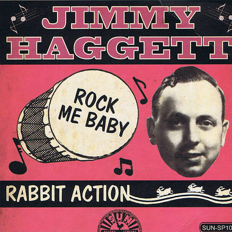 "JIMMY HAGGET / ROCK ME BABY (7"")"