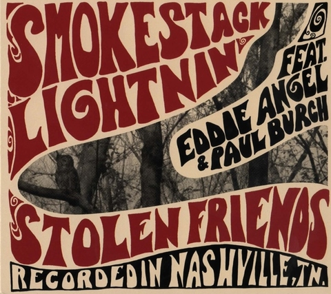 SMOKESTACK LIGHTNIN'  / STOLEN FRIENDS (CD)
