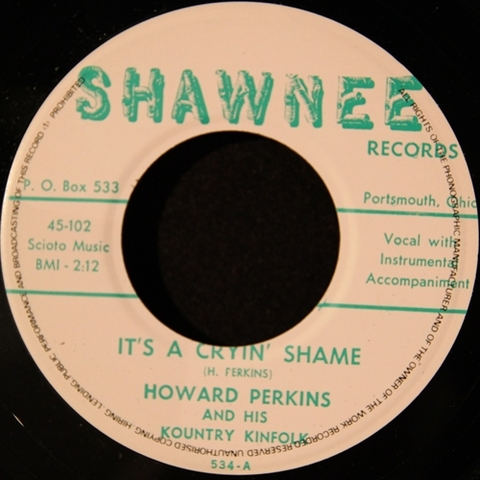 "HOWARD PERKINS / IT'S A CRYIN' SHAME (7"")"
