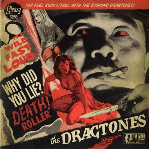 "DRAGTONES / WHY DID YOU LIE? (7"")"