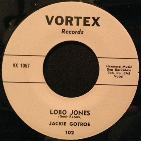 "JACKIE GOTROE / LOBO JONES (7"")"