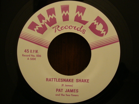 "PAT JAMES & THE TWO TIMERS / RATTLESNAKE SHAKE (7"")"