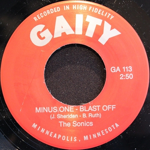 "SONICS / MINUS ONE - BLAST OFF (7"")"