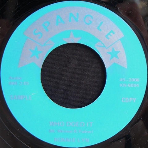 "RONNIE LYN / WHO DOED IT (7"")"