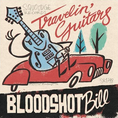 BLOODSHOT BILL / TRAVELIN' GUITARS (EP)