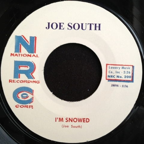 "JOE SOUTH / I'M SNOWED (7"")"