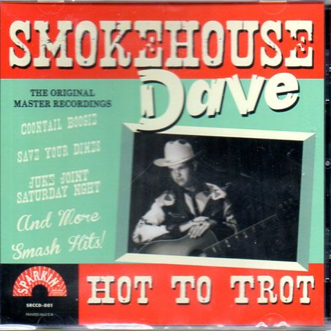SMOKEHOUSE DAVE / HOT TO TROT (CD)
