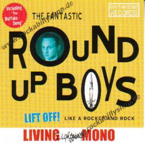 ROUND UP BOYS / LIFT OFF! LIKE A ROCKET AND ROCK (CD)