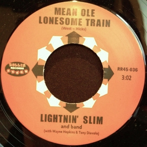 "LIGHTNIN' SLIM / MEAN OLE LONESOME TRAIN (7"")"