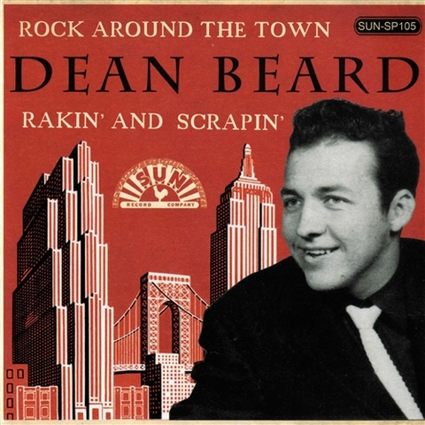 "DEAN BEARD / ROCK AROUND THE TOWN (7"")"