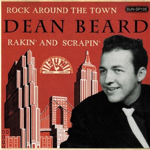 "DEAN BEARD / ROCK AROUND THE TOWN (7"")"