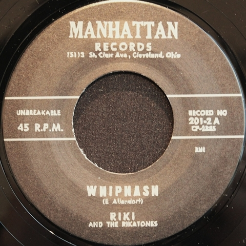"RIKI & THE RIKATONES / WHIPLASH (7"")"