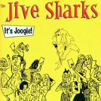 JIVE SHARKS / IT'S JOOGIE (CD)