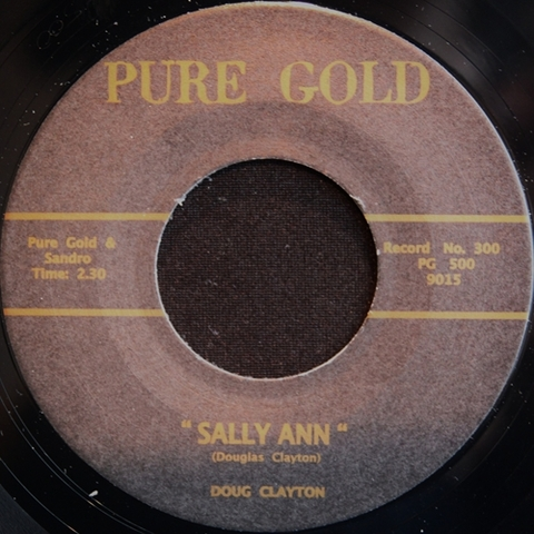 "DOUG CLAYTON / SALLY ANN (7"")"