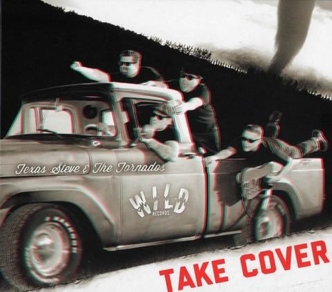 TEXAS STEVE & THE TORNADOS / TAKE COVER (CD)