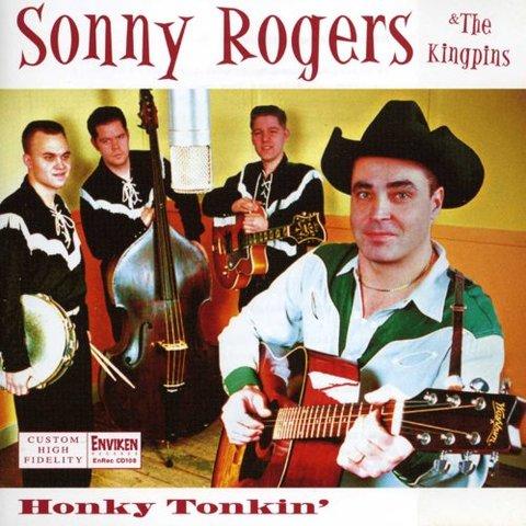 SONNY ROGERS & THE KING PINS / HONKY TONKIN' (CD)