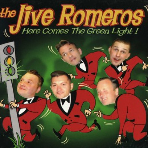 JIVE ROMEROS / HERE COMES THE GREEN LIGHT (CD)
