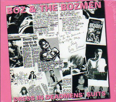 BOZ & THE BOZMEN / DRESS IN DEADMEN'S SUITS (CD)