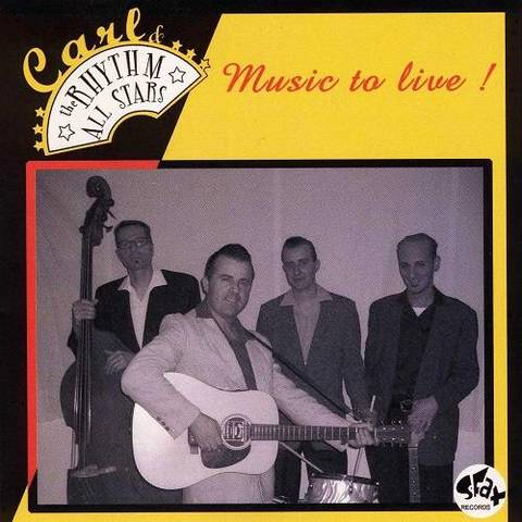 CARL & THE RHYTHM ALLSTARS / MUSIC TO LIVE! (CD-R)