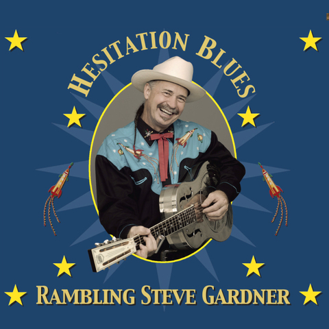 RAMBLING STEVE GARDNER / HESITATION BLUES (CD)