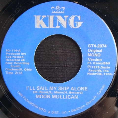 "MOON MULLICAN / I'LL SAIL MY SHIP ALONE (7"")"