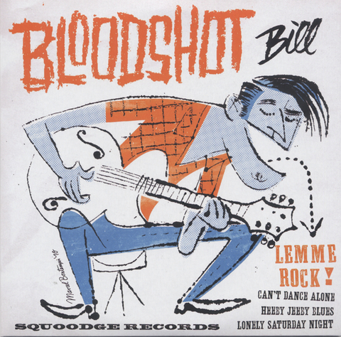 BLOODSHOT BILL / LEMME ROCK! (EP)