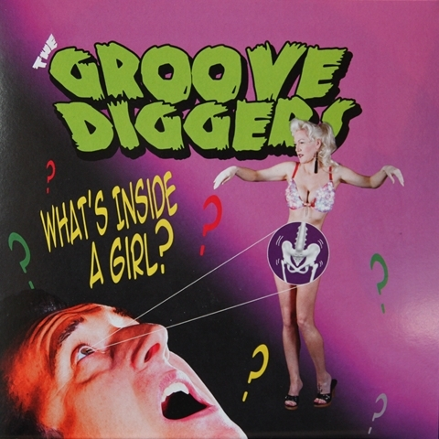 "GROOVE DIGGERS / WHAT'S INSIDE A GIRL? (7"")"
