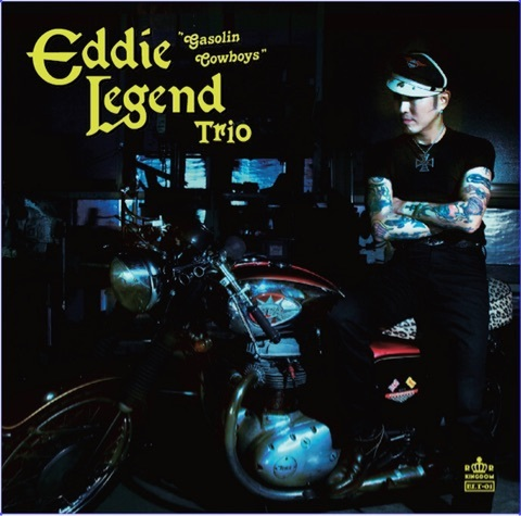 EDDIE LEGEND TRIO / GASOLINE COWBOY (CD)