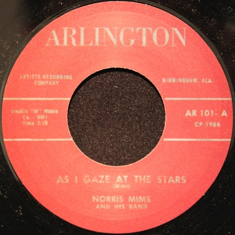 "NORRIS MIMS / AS I GAZE AT THE STARS (7"")"