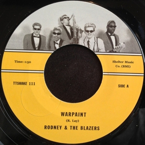 "RODNEY & THE BLAZERS / WARPAINT (7"")"