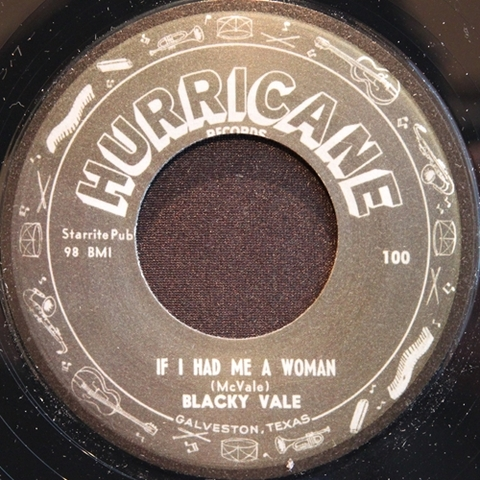 "BLACKY VALE / IF I HAD ME A WOMAN (7"")"