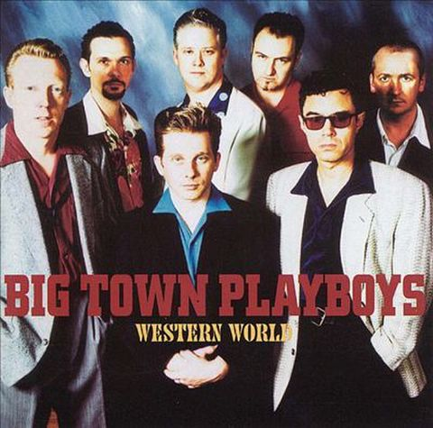 BIG TOWN PLAYBOYS / WESTERN WORLD (CD)