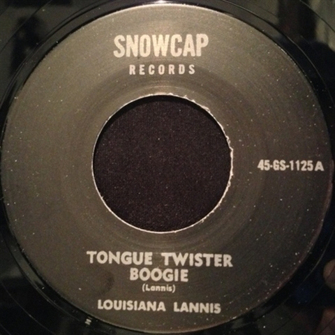 "LOUISIANA LANNIS / TONGUE TWISTER BOOGIE (7"")"
