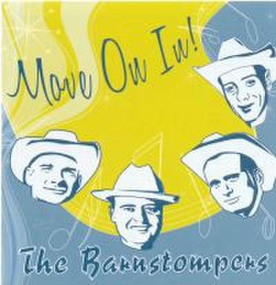 BARNSTOMPERS / MOVE ON IN! (CD)