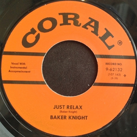 "BAKER KNIGHT / JUST RELAX (7"")"