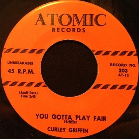 """CURLEY GRIFFIN / YOU GOTTA PLAY FAIR (7"""")"""
