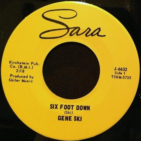 """GENE SKI / SIX FOOT DOWN (7"""")"""