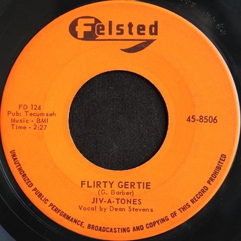 "JIV-A-TONES / FLIRTY GERTIE (7"")"