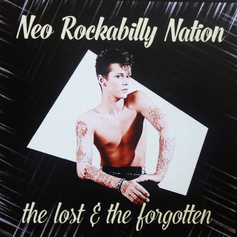 V.A / NEO ROCKABILLY NATION -THE LOST & THE FORGOTTEN- (CD)