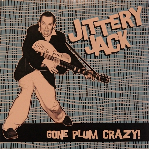 JITTERY JACK / GONE PLUM CRAZY! (CD)
