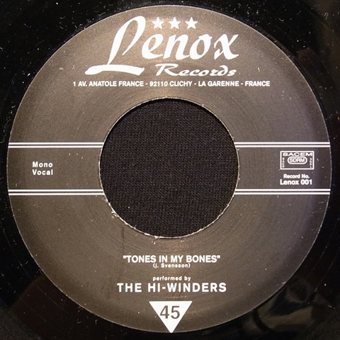 "HI-WINDERS / TONES IN MY BONES (7"")"