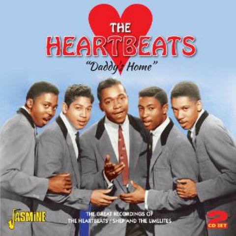 HEARTBEATS / SHEP AND THE LIMELITES / DADDY'S HOME (2CD)