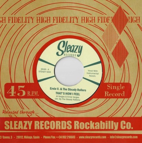 "ERNIE V. & THE STEADY ROLLERS / THAT'S HOW I FEEL (7"")"