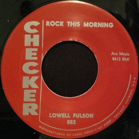 "LOWELL FULSON / ROCK THIS MORNING (7"")"